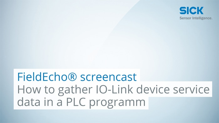 FieldEcho® screencast: How to gather IO-Link device service data in a PLC programm